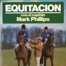 Coleccionismo deportivo: EQUITACIÓN. CAPITÁN MARK PHILLIPS. Lote 53004591