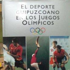 Coleccionismo deportivo: EL DEPORTE GUIPUZCOANO EN LOS JUEGOS OLÍMPICOS. GUIPUZCOA SAN SEBASTIAN. OLIMPIADA. Lote 53052290