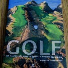 Coleccionismo deportivo: GOLF LOS CAMPOS MÁS ESPECTACULARES ALREDEDOR DEL MUNDO POR FALVIO GOLOB Y GIULIA MUTTONI. Lote 53209787