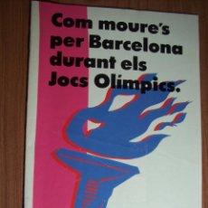 Coleccionismo deportivo: FOLLETO DE 28 PÁGINAS (COM MOURE'S PER BARCELONA DURANT ELS JOCS OLIMPICS). Lote 53252348