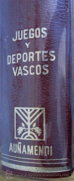 Coleccionismo deportivo: Juegos y Deportes Vascos Por Rafael Aguirre Franco Edt Auñamendi - Foto 3 - 53640229