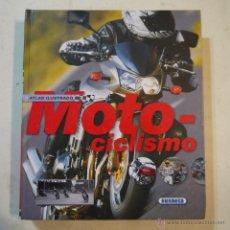 Coleccionismo deportivo: ATLAS ILUSTRADO DE MOTOCICLISMO - SUSAETA. Lote 53850570