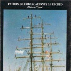 Coleccionismo deportivo: PATRÓN DE EMBARCACIONES DE RECREO (MÉTODO VISUAL) - JOSÉ ANTONIO GÓMEZ FERNÁNDEZ. Lote 54012381