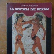 Coleccionismo deportivo: BOXEO - LA HISTORIA DEL BOXAM, CENTRO POPULAR CANARIA, FEDERACION ESPAÑOLA DE BOXEO . Lote 54075936