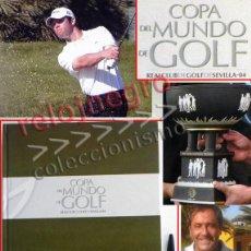 Coleccionismo deportivo: COPA DEL MUNDO DE GOLF SEVILLA 2004 - LIBRO DEPORTE FOTOGRAFÍA HISTORIA FOTOS BALLESTEROS GARCÍA ETC. Lote 54187074
