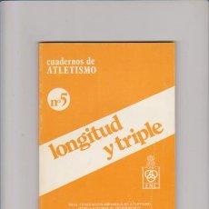 Coleccionismo deportivo: CUADERNOS DE ATLETISMO Nº 5 - LONGITUD Y TRIPLE - MADRID 1987. Lote 54204877