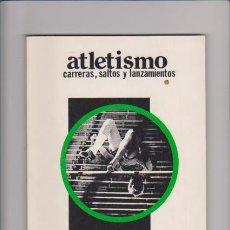 Coleccionismo deportivo: ATLETISMO - CARRERAS, SALTOS Y LANZAMIENTOS - EDITORIAL PILA TELEÑA 1982. Lote 54205207