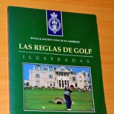 Coleccionismo deportivo: LAS REGLAS DE GOLF ILUSTRADAS - NUEVAS REGLAS 1992 - ROYAL & ANCIENT GOLF OF ST. ANDREWS - ED. TUTOR. Lote 54285758