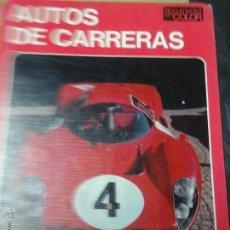 Coleccionismo deportivo: LIBRO DE COCHES DE CARRERAS 1974. Lote 54110914