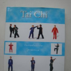 Coleccionismo deportivo: TAI CHI - INTRODUCCIÓN PRÁCTICA - RAYMOND PAWLETT . Lote 54538308