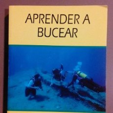 Coleccionismo deportivo: APRENDER A BUCEAR. JEAN-PIERRE MALAMAS. HISPANO EUROPEA ED. 1999. SUBMARINISMO. DEPORTE. NUEVO!. Lote 54793999
