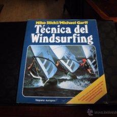 Coleccionismo deportivo: TECNICA DEL WINDSURFING.NIKO STICKL/MICHAEL GARFF.HISPANO EUROPEA 1983.COLECCION HERAKLES. Lote 54976859