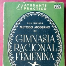 Coleccionismo deportivo: NILS ERIKSSON . MÉTODO MODERNO DE GIMNASIA RACIONAL FEMENINA . EL AYUDANTE PRÁCTICO Nº 209. Lote 121898100