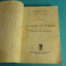 Coleccionismo deportivo: LA CAZA EN EUROPA. I . PIEZAS DE CAZA FORESTALES. JEAN EBLÉ. Lote 55799302