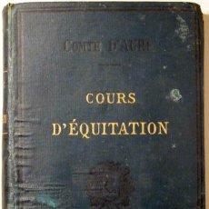 Coleccionismo deportivo: AURE, LE COMTE D' - COURS D' ÉQUITATION - PARIS 1888. Lote 55881766