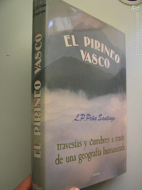 EL PIRINEO VASCO,PEÑA SANTIAGO,1988,ELKAR ED,REF MONTAÑA (Coleccionismo Deportivo - Libros de Deportes - Otros)