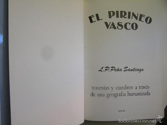 Coleccionismo deportivo: el pirineo vasco,peña santiago,1988,elkar ed,ref montaña - Foto 4 - 56337461