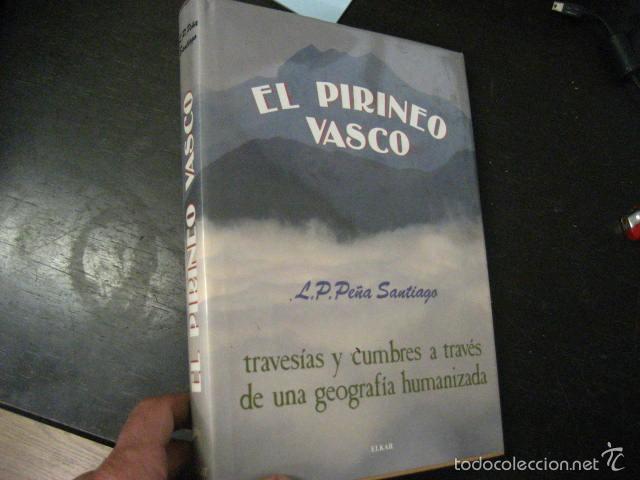 Coleccionismo deportivo: el pirineo vasco,peña santiago,1988,elkar ed,ref montaña - Foto 7 - 56337461