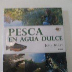 Coleccionismo deportivo: PESCA EN AGUA DULE. JOHN BAILEY. ED. BLUME. 1999 192 PP. Lote 57124282