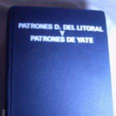 Coleccionismo deportivo: NAUTICA. PATRONES DEL LITORAL Y PATRONES DE YATE. DE D. JOSÉ DE SIMÓN QUINTANA. IDEAL PARA EXAMENES.. Lote 57481905