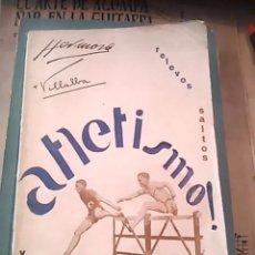 Coleccionismo deportivo: ATLETISMO. TOMO II: VALLAS. RELEVOS. SALTOS (TOLEDO, 1929). Lote 57578611