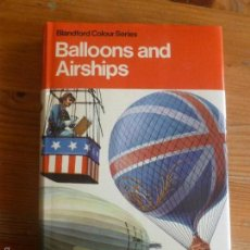 Coleccionismo deportivo: GLOBOS. BALLOONS AND AIRSHIPS. EGE. BLANDFORD. 1974 232PP. Lote 57647854