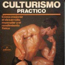 Coleccionismo deportivo: CULTURISMO PRACTICO. Lote 58069241