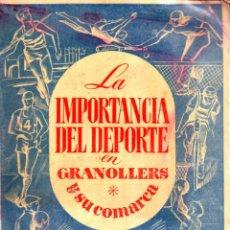 Coleccionismo deportivo: LA IMPORTANCIA DEL DEPORTE EN GRANOLLERS Y SU COMARCA (1948). Lote 58331673