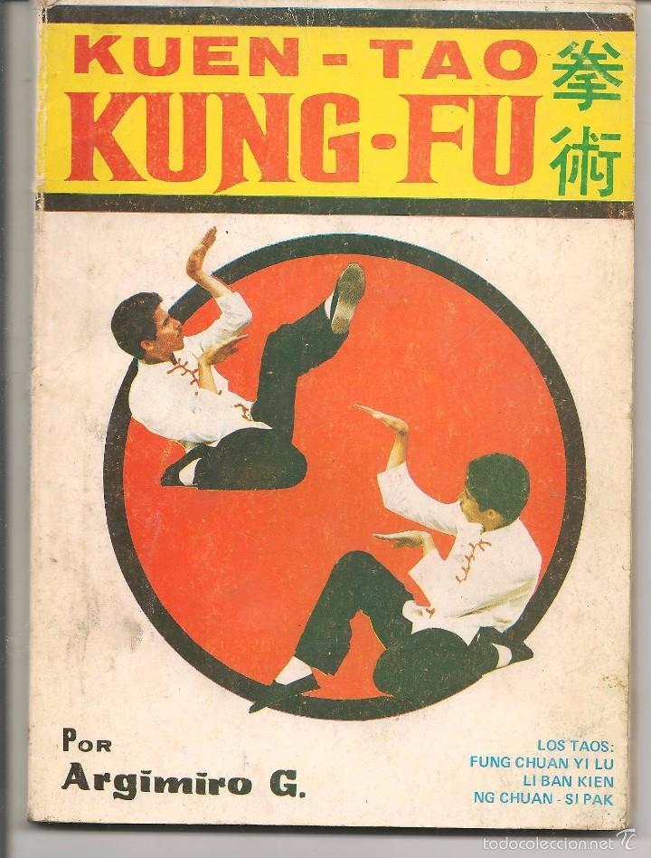 KUEN - TAO. KUNG - FU. ARGIMIRO G. ALAS 1987. (Z5) (Coleccionismo Deportivo - Libros de Deportes - Otros)