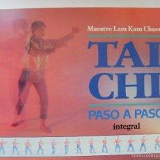 Coleccionismo deportivo: TAI CHI - PASO A PASO / MAESTRO LAM KAM CHUEN / 1994. Lote 58692466