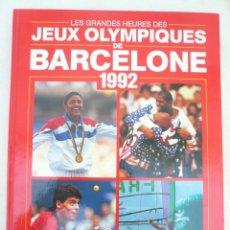 Coleccionismo deportivo: LES GRANDES HEURES DES JEUX OLYMPIQUES DE BARCELONE 1992. Lote 59083755