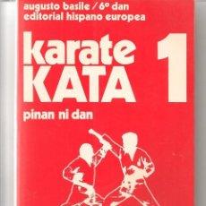 Coleccionismo deportivo: KARATE KATA. 5 TOMOS. AUGUSTO BASILE/ 6º DAN. EDITORIAL HISPANO EUROPEA. (Z13). Lote 59589159