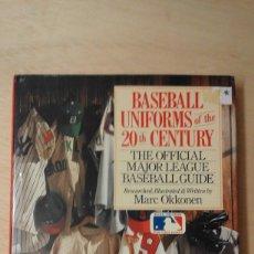 Coleccionismo deportivo: ** BASEBALL UNIFORMS OF THE 20TH CENTURY: THE OFFICIAL MAJOR LEAGUE BASEBALL GUIDE** - M. OKKONEN . Lote 61445943