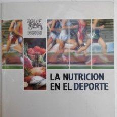 Coleccionismo deportivo: LA NUTRICIÓN EN EL DEPORTE. Lote 61795804