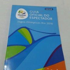 Coleccionismo deportivo: GUIA DEL ESPECTADOR JUEGOS DE RIO 2016. Lote 62099596