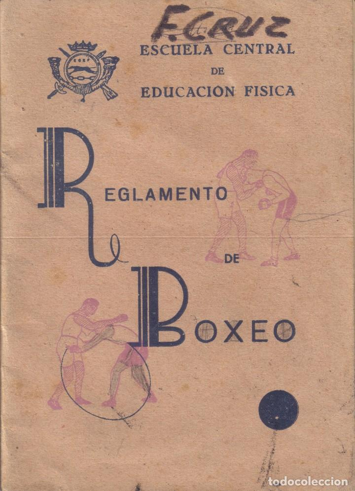 REGLAMENTO DE BOXEO ESCUELA CENTRAL DE EDUCACION FISICA DE TOLEDO AÑO 1943 (Coleccionismo Deportivo - Libros de Deportes - Otros)