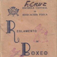 Coleccionismo deportivo: REGLAMENTO DE BOXEO ESCUELA CENTRAL DE EDUCACION FISICA DE TOLEDO AÑO 1943. Lote 76296399