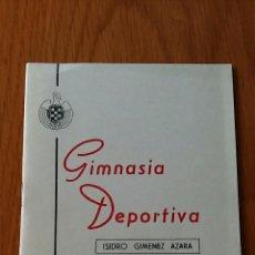 Coleccionismo deportivo: GIMNASIA DEPORTIVA. ISIDRO GIMENEZ AZARA 1961. Lote 62592968