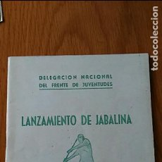 Coleccionismo deportivo: LANZAMIENTO DE JABALINA. DEL NACIONAL DEL FRENTE DE JUVENTUDES. 1947. Lote 62597368