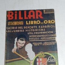 Coleccionismo deportivo: (M) LIBRO - BILLAR LIBRO DE ORO , GLORIA DEL DEPORTE ESPAÑOL , POR J GUINJOAN , SOLER BARCELONA . Lote 63737263