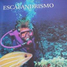 Coleccionismo deportivo: PESCA SUBMARINA VELA NATACION SURF ESCAFANDRISMO.....LIBRO DEPORTES DEL MAR. Lote 63808803
