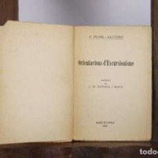 Coleccionismo deportivo: 4951- ORIENTACIONS D'EXCURSIONISME. F. PUJOL I ALGUERO. LLIB AMERICANA. 1928. DEDICADO.. Lote 44042709