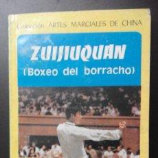 Coleccionismo deportivo: 1 LIBRO DE ** ZUIJIUQUAN - BOXEO DEL BORRACHO** CAI LONGYUN SHAO SHANKANG 1987 REP. POPULAR CHINA. Lote 188862861
