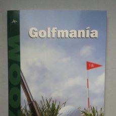 Coleccionismo deportivo: GOLFMANÍA. CIPRIANO MIGOYA. PRIMERA EDICIÓN.. Lote 65673378