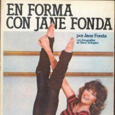 Coleccionismo deportivo: EN FORMA CON JANE FONDA CON FOTOGRAFRIAS DE STEVEN SCHAPIRO, 1983. Lote 65870090