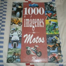 Coleccionismo deportivo: 1000 IMÁGENES DE MOTOS- FRANÇOIS GROSS. EDITORS, S.A. (1994). Lote 65902606