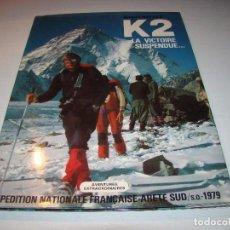 Colecionismo desportivo: K2 LA VICTOIRE SUSPENDUE... - BERNARD MELLET . Lote 66501030