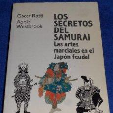 Coleccionismo deportivo: LOS SECRETOS DEL SAMURAI - OSCAR RATT / ADELE WESTBROOK - ALIANZA DEPORTE (1994). Lote 66907890