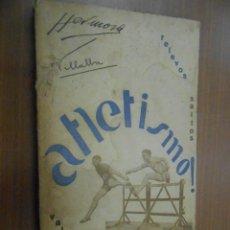 Coleccionismo deportivo: ATLETISMO TOMO II CARRERAS DE RELEVOS CARRERAS DE VALLAS SALTOS TOLEDO 1929. Lote 67483949