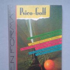 Coleccionismo deportivo: PSICO GOLF. WILLY PASINI Y JEAN GARAÏALDE. AÑO 1991.. Lote 67514393